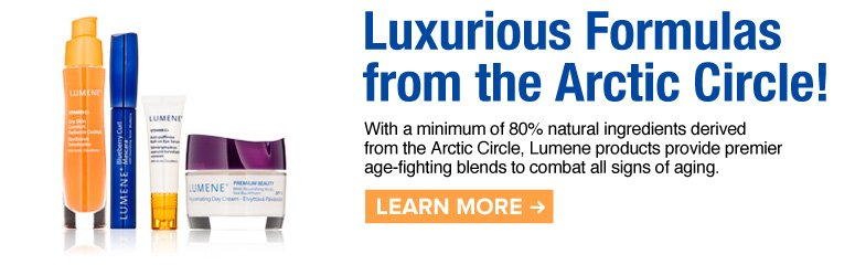 Luxurious Formulas from the Arctic Circle! With a minimum of 80% natural ingredients derived from the Arctic Circle, Lumene products provide premier age-fighting blends to combat all signs of aging. Learn More>>