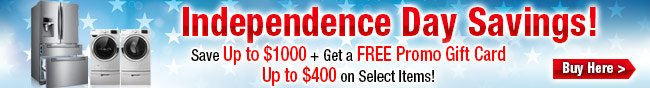 Independence Day Saving! Save Up to  $1000 + Get a FREE Promo Gift Card, Up to $400 on Select Items! Buy Here.