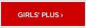 GIRLS' PLUS ›