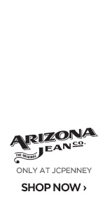 ARIZONA JEAN CO. ONLY AT JCPENNEY SHOP NOW ›