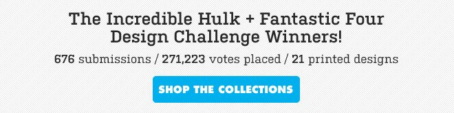 Hulk + Fantastic Four Challenge Winners - Shop the collection.