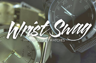Wrist Swag: Top Selling Watches