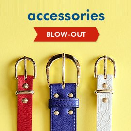 Blow-Out: Accessories
