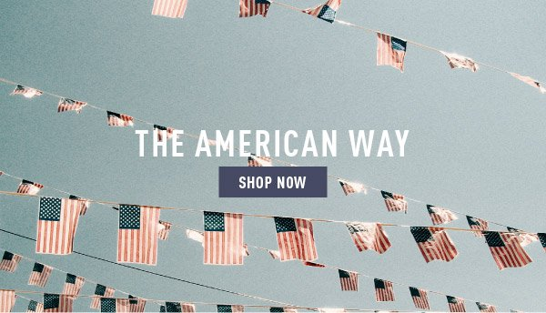 The American Way - Shop Now