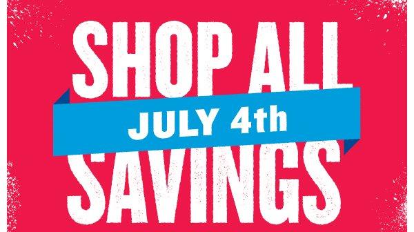 Shop July 4th Savings.