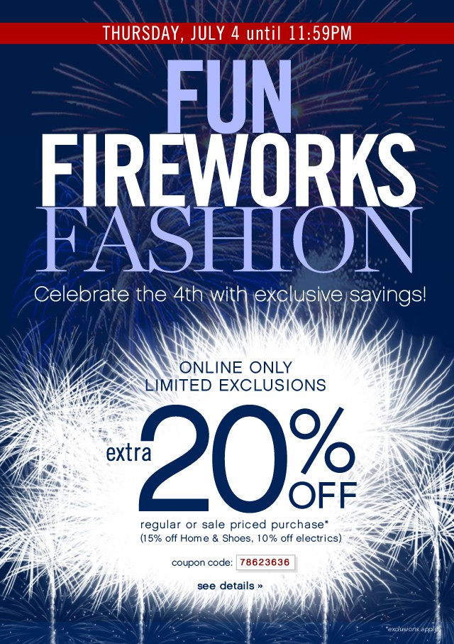 Fun. Fireworks. Fashion. Extra 20% off. See details.