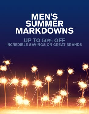 MEN'S SUMMER MARKDOWNS - UP TO 50% OFF - INCREDIBLE SAVINGS ON GREAT BRANDS