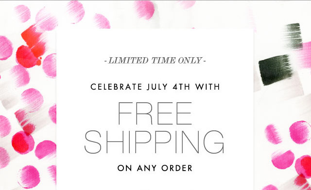 Limited Time Only - Celebrate July 4th with Free Shipping on Any Order
