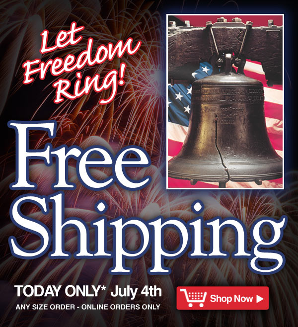 Exclusive Online Offer - Free Shipping* - Today only - online orders only - Offer ends tonight, July 4th - Shop Now >