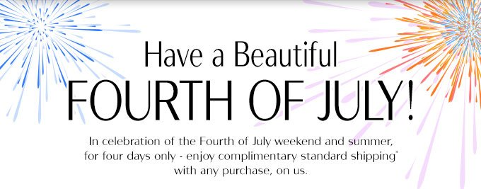 Have a Beautiful Fourth of July!