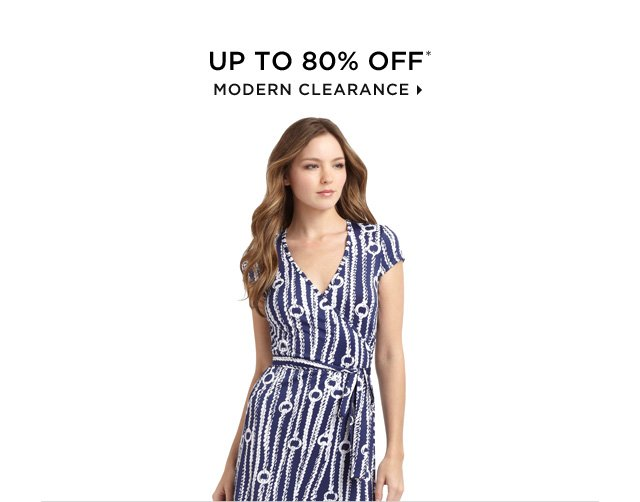Up To 80% Off* Modern Clearance
