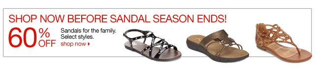 Shop now before the sandal season ends! 60% off Sandals for the family. Select styles. Shop now.