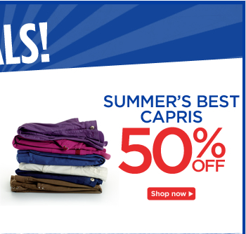 Summer's Best Capris 50% Off