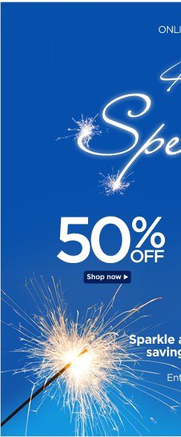 4th of July Spectacular! 50% Off