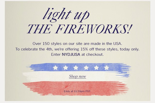 light up the fireworks! - 15% off when you use code NYDJUSA at checkout