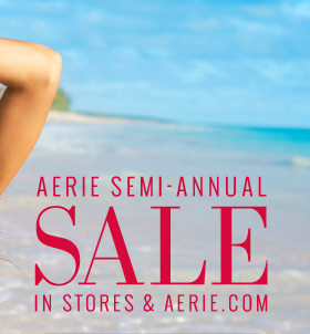 Aerie Semi-Annual Sale In Stores & Aerie.com