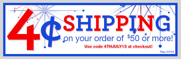 Limited Time Only! 4 Cent Shipping on orders of $50 or More! SHOP NOW!