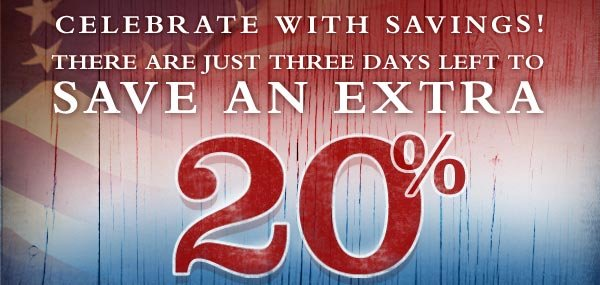 Celebrate with savings! Three days left to save an EXTRA 20%