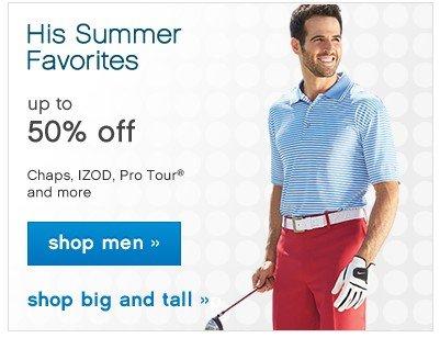 His Summer Favorites up to 50% off. Shop men.