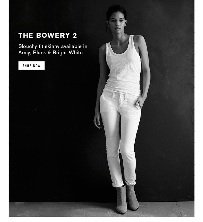 The Bowery 2 - Shop Now