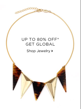 Up To 80% Off* Get Global