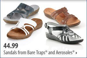 Use your coupon to save even more on summertime essentials. 44.99 Sandals from Bare Traps® and Aerosoles®.