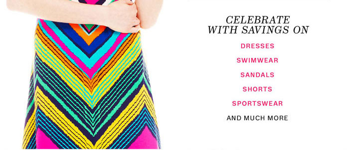 celebrate with savings on dress swimwear sandals shorts sportswear and much more