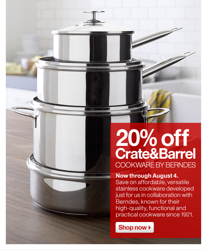 20% off Crate&Barrel Cookware by Berndes