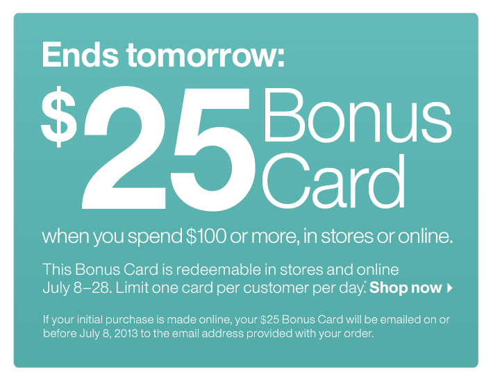 Ends tomorrow: $25 Bonus Card