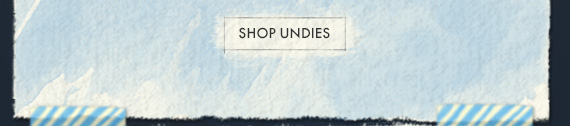 SHOP UNDIES