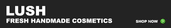LUSH Fresh Handmade Cosmetics