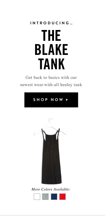 Introducing The Blake Tank