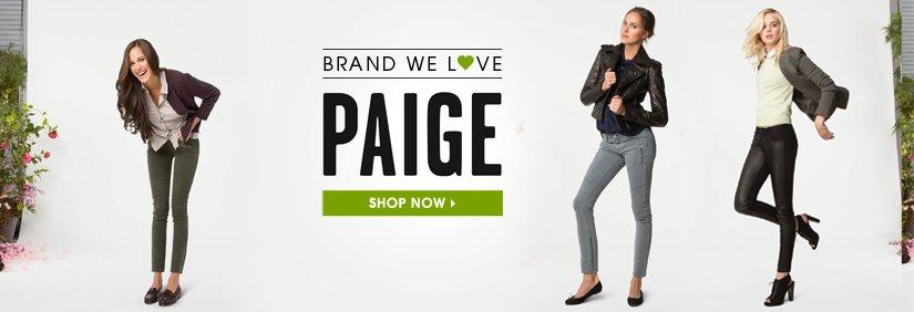 BRAND WE LOVE. PAIGE. SHOP NOW