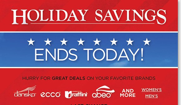 Our Holiday Savings ends today! Save on a huge selection of styles from Dansko, ECCO, Umberto Raffini and more of the best comfort brands. Plus, save an extra 25% on men's Sale & Clearance! Find the best selection when you shop online and in-stores at The Walking Company.