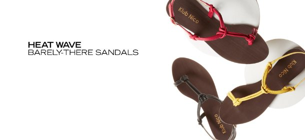 HEAT WAVE: BARELY-THERE SANDALS