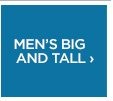 MEN'S BIG AND TALL ›