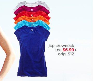 jcp crewneck tee $6.99 › orig. $12