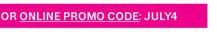 or online promo code: JULY4