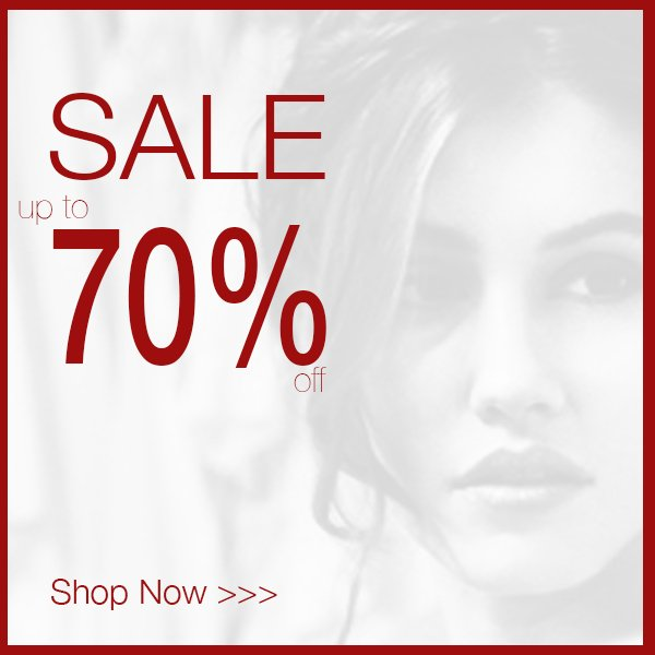 SALE!  Shop up to 70% off!