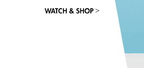 Watch and shop