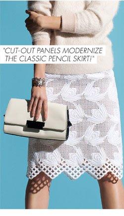 Cut-out panels modernize the pencil skirt