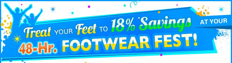 Treat your Feet to 18% Savings