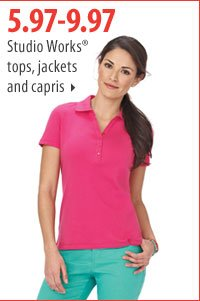 5.97-9.97 Studio Works® tops, jackets and capris.