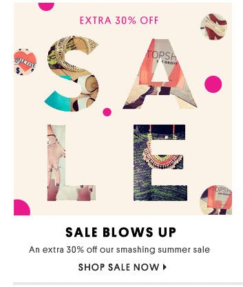 Sale Blows Up - Shop Sale Now