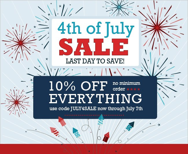 Last day to save 10% off everything.