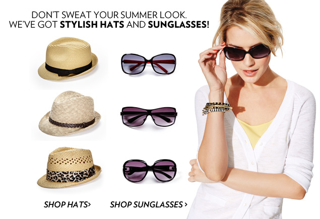 Don't sweat your summer look with stylish hats and sunglasses