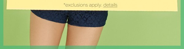 *exclusions apply