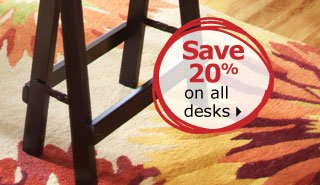 Save 20% on all desks