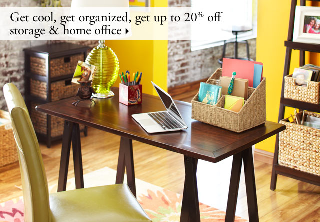 Get cool, get organized, get up to 20% off storage & home office