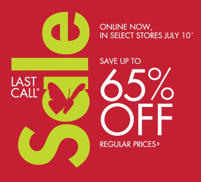 Up to 65% off Last Call Sale